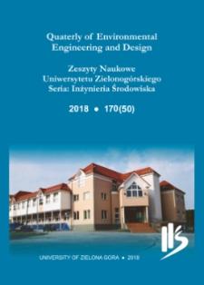 Quaterly of Environmental Engineering and Design = Zeszyty Naukowe Uniwersytetu Zielonogórskiego: Inżynieria Środowiska, Tom 50 - spis treści