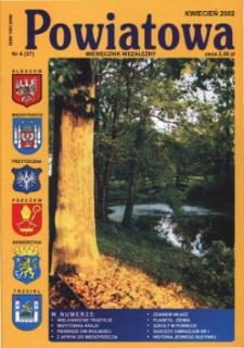 Powiatowa: miesięcznik niezależny, nr 4 (37) (kwiecień 2002)