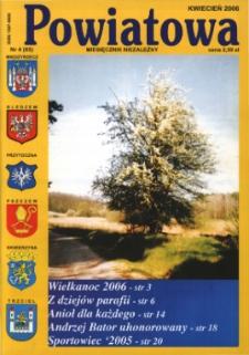 Powiatowa: miesięcznik niezależny, nr 4 (85) (kwiecień 2006)
