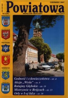 Powiatowa: miesięcznik niezależny, nr 6 (99) (czerwiec 2007)