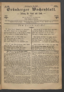 Grünberger Wochenblatt: Zeitung für Stadt und Land, No. 56. (16. Juli 1871)