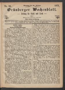 Grünberger Wochenblatt: Zeitung für Stadt und Land, No. 16. (25. Februar 1872)