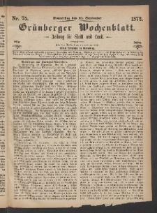 Grünberger Wochenblatt: Zeitung für Stadt und Land, No. 75. (19. September 1872)