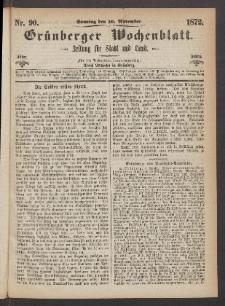 Grünberger Wochenblatt: Zeitung für Stadt und Land, No. 90. (10. November 1872)