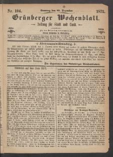 Grünberger Wochenblatt: Zeitung für Stadt und Land, No. 104. (29. Dezember 1872)