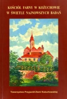 Kościół farny w Kożuchowie w świetle najnowszych badań