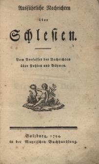 Ausführliche Nachrichten über Schlesien