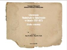 Uczniowie Realschule w Sulechowie w latach 1787-1873: źródła i materiały