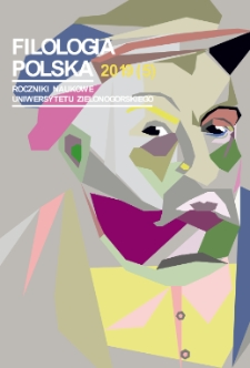 Filologia Polska. Roczniki Naukowe Uniwersytetu Zielonogórskiego, 2018, z. 5 - spis treści