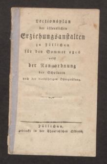 Lectionsplan der öffentlichen Erziehungsanstalten zu Züllichau für den Sommer 1806