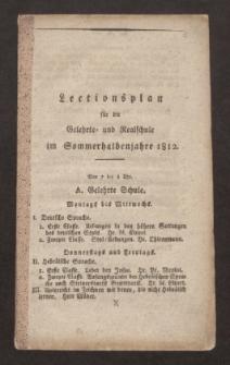 Lectionsplan für die Gelehrte- und Realschule im Sommerhalbenjahre 1812