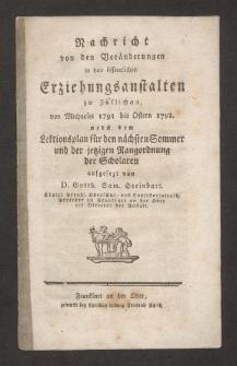 Nachricht von den Veränderungen in den öffentlichen Erziehungsanstalten zu Züllichau von Michaelis 1791 bis Ostern 1792