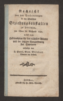 Nachricht von den Veränderungen in den öffentlichen Erziehungsanstalten zu Züllichau von Ostern bis Michaelis 1792