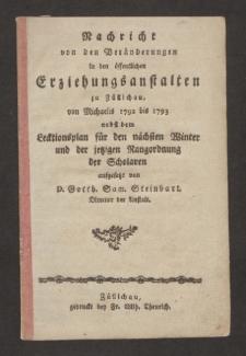 Nachricht von den Veränderungen in den öffentlichen Erziehungsanstalten zu Züllichau von Michaelis 1792 bis 1793