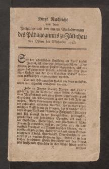 Kurze Nachricht von dem Fortgange und den innern Veränderungen des Pädagogiums zu Züllichau von Ostern bis Michaelis 1786