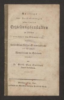 Anzeige der Veränderungen in den öffentlichen Erziehungsstalten zu Züllichau von Ostern bis Michaelis 1799