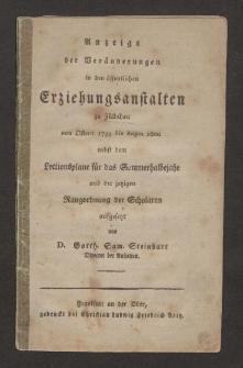 Anzeige der Veränderungen in den öffentlichen Erziehungsstalten zu Züllichau von Ostern 1799 bis dahin 1800