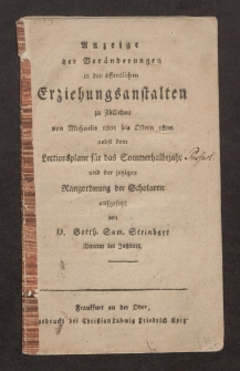 Anzeige der Veränderungen in der öffentlichen Erziehungsanstalten zu Züllichau von Michaelis 1801 bis Ostern 1802