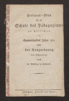 Lections-Plan für die Schule des Pädagogiums zu Züllichau im Sommerhalben Jahre 1811