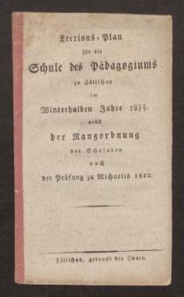 Lections-Plan für die Schule des Pädagogiums zu Züllichau im Winterhalben Jahre 1812/13