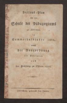 Lections-Plan für die Schule des Pädagogiums zu Züllichau im Sommerhalbjahre 1816