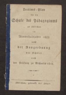 Lections-Plan für die Schule des Pädagogiums zu Züllichau im Winterhalbjahre 1819/20