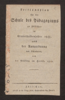 Lectionsplan für die Schule des Pädagogiums zu Züllichau im Winterhalbenjahre 1810/11