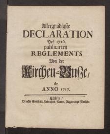 Allergnadigste Declaration Des 1716. publicirten Reglements Von der Kirchen-Busze de Anno 1717
