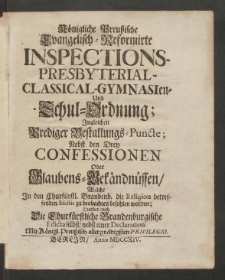 Konigliche Preussische Evangelisch-Reformirte Inspections- Presbyterial- Classical- Gymnasien- Und Schul-Ordnung [...]