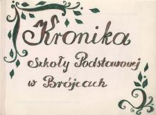 Kronika Szkoły Podstawowej w Brójcach - rok szkolny 1999/2000