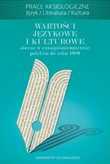 Wartości językowe i kulturowe obecne w czasopiśmiennictwie polskim do roku 1989 - spis treści