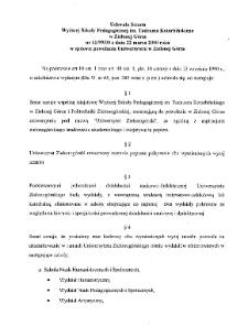 Uchwała Senatu Wyższej Szkoły Pedagogicznej im. Tadeusza Kotarbińskiego w Zielonej Górze nr 11/99/2000 z dnia 22 marca 2000 r. w sprawie powołania Uniwersytetu w Zielonej Górze