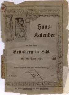 Hauskalender für den Kreis Grünberg in Schl. auf das Jahr 1914