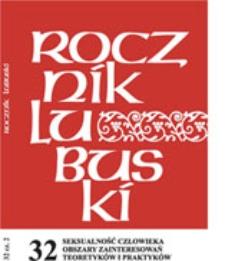 Rocznik Lubuski (t. 32, cz. 2): Seksualność człowieka obszary zainteresowań teoretyków i praktyków