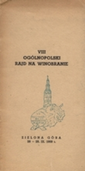 Regulamin VIII Rajdu na Winobranie: Zielona Góra 26-28 IX 1968 r.