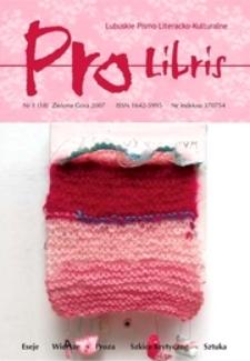 Pro Libris: Lubuskie Pismo Literacko-Kulturalne, nr 1 (2007)