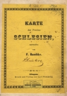 Karte der Provinz Schlesien [Dokument kartograficzny]