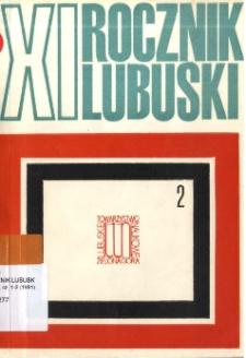 Rocznik Lubuski (t. 11, cz. 2) - spis treści
