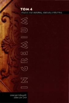 In Gremium : studia nad historią, kulturą i polityką, tom 4 - spis treści